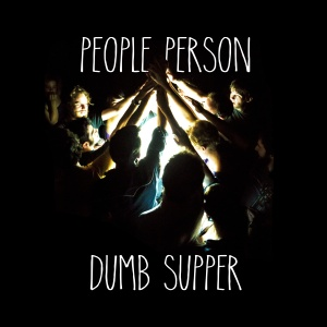 Dumb Supper Album Art